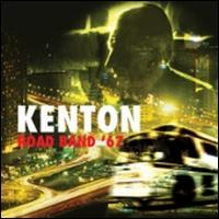 Road Band '67 - Stan Kenton