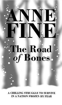 Road of Bones - Fine, Anne