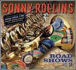 Road Shows, Vol. 2 - Sonny Rollins