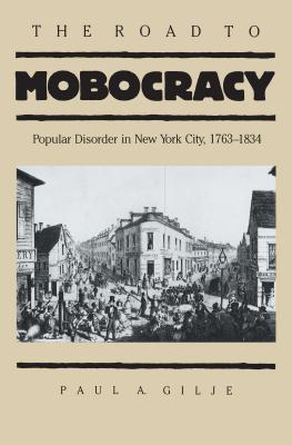 Road to Mobocracy - Gilje, Paul a