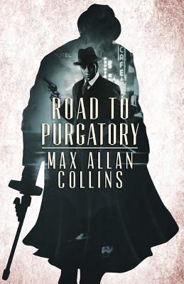Road to Purgatory - Collins, Max Allan