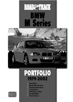 Road & Track BMW M Series 1979-2002 Portfolio - Clarke, R M