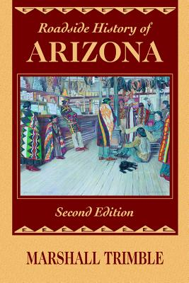 Roadside History of Arizona - Trimble, Marshall