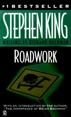 Roadwork - King, Stephen