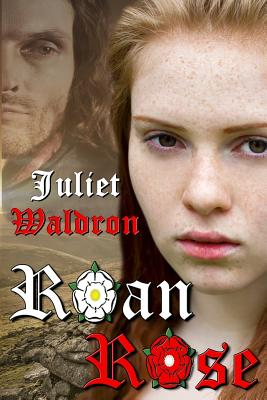 Roan Rose - Waldron, Juliet