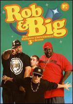 Rob & Big: Season 03