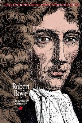 Robert Boyle: Father of Chemistry - Allen, John