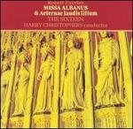 Robert Fayrfax: Missa Albanus & Aeternae laudis lilium