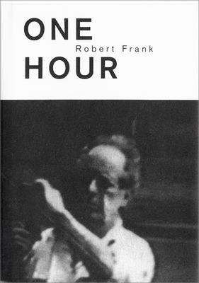 Robert Frank: One Hour -