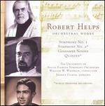 Robert Helps: Symphonies Nos. 1 & 2; Gossamer Noons; Quintet