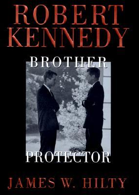 Robert Kennedy - Hilty, James W
