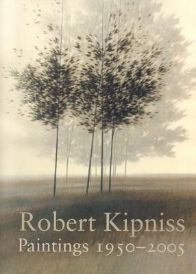 Robert Kipniss: Paintings 1950-2005 - Boyle, Richard, and Bullard, John