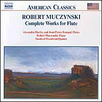 Robert Muczynski: Complete Works for Flute - Alexandra Hawley (flute); Gregory Dufford (clarinet); James Matheson (oboe); Jean-Pierre Rampal (flute);...