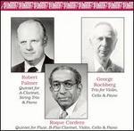 Robert Palmer, Roque Cordero, George Rochberg: Chamber Music