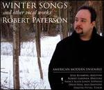 Robert Paterson: Winter Songs and Other Vocal Works