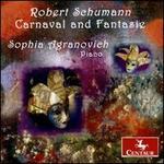 Robert Schumann: Carnaval and Fantasie