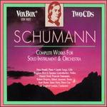 Robert Schumann: Works For Solo Instrument & Orchestra