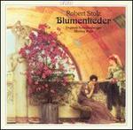Robert Stolz: Blumenlieder