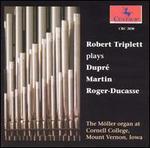 Robert Triplett plays Dupré, Martin, Roger-Ducasse