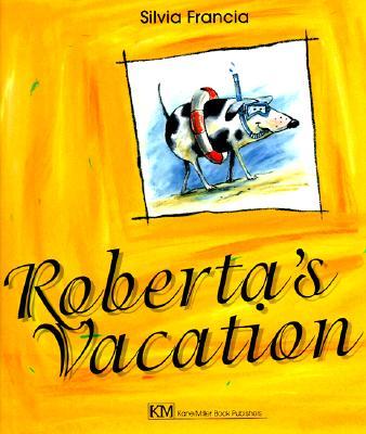 Roberta's Vacation - Francia, Silvia