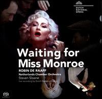 Robin de Raaff: Waiting for Miss Monroe - Alain Coulombe (bass); Dale Duesing (baritone); Daniel Belcher (baritone); David DQ Lee (counter tenor);...