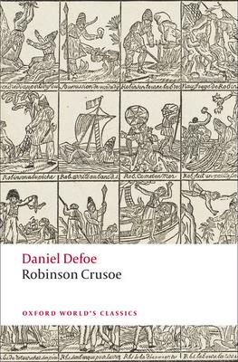 Robinson Crusoe - Defoe, Daniel, and Keymer, Thomas (Editor), and Kelly, James (Notes by)