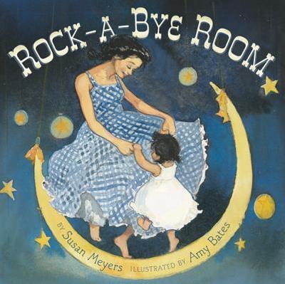 Rock-A-Bye Room - Meyers, Susan