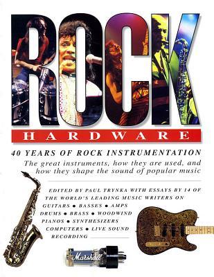 Rock Hardware - Bacon, Tony, and Trynka, Paul (Editor)