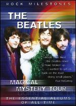 Rock Milestones: The Beatles - Magical Mystery Tour
