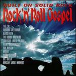Rock 'N' Roll Gospel: Built on Solid Rock