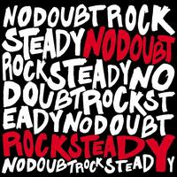 Rock Steady [2 Song Bonus CD] - No Doubt