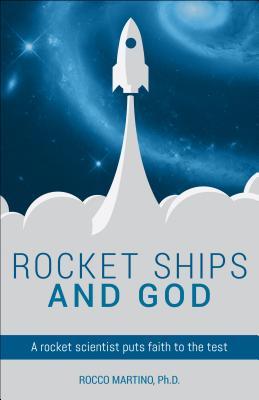 Rocket Ships and God - Martino, R L
