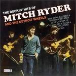 Rockin' Hits of Mitch Ryder and the Detroit Wheels