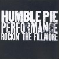Rockin' the Fillmore - Humble Pie