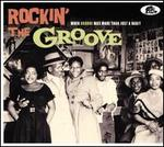 Rockin' the Groove: When Groove Was More Than Just a Habit