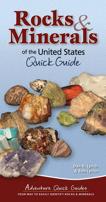 Rocks & Minerals of the United States Quick Guide - Lynch, Dan R