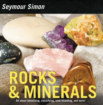 Rocks & Minerals - Simon, Seymour