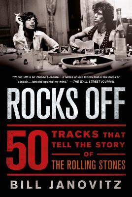 Rocks Off - Janovitz, Bill, and Soha, Yaniv (Editor)