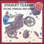 Rocks, Pebbles and Sand