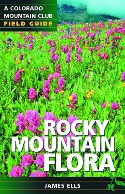 Rocky Mountain Flora - Ells, James