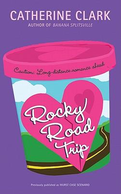 Rocky Road Trip - Clark, Catherine