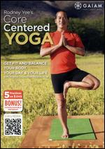 Rodney Yee's Core Centered Yoga -