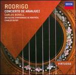 Rodrigo: Concierto de Aranjuez - Carlos Bonell (guitar); Orchestre Symphonique de Montr?al; Charles Dutoit (conductor)