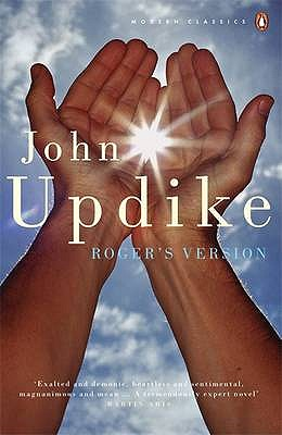 Roger's Version - Updike, John, and Banville, John (Afterword by)