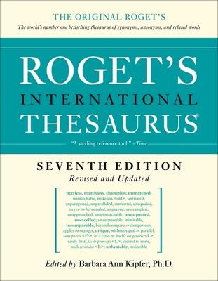 Roget's International Thesaurus - Kipfer, Barbara Ann