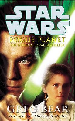 Rogue Planet - Bear, Greg
