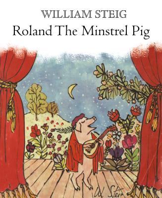 Roland the Minstrel Pig - Steig, William