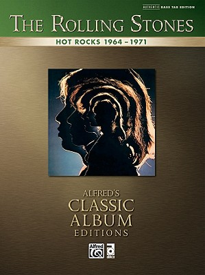 Rolling Stones -- Hot Rocks 1964-1971: Authentic Bass Tab - Rolling Stones, The