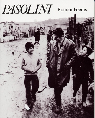 Roman Poems - Pasolini, Pier Paolo, and Ferlinghetti, Lawrence (Translated by)
