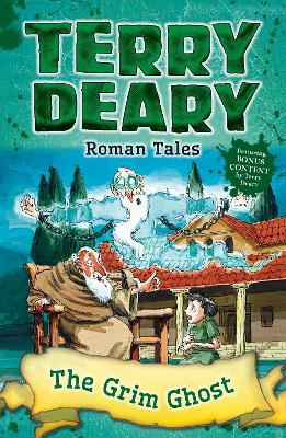 Roman Tales: The Grim Ghost - Deary, Terry